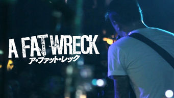 A FAT WRECK : ア・ファット・レック