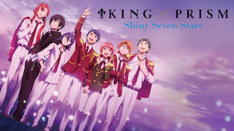 KING OF PRISM -Shiny Seven Stars-