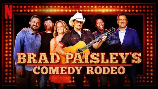 Brad Paisley's Comedy Rodeo