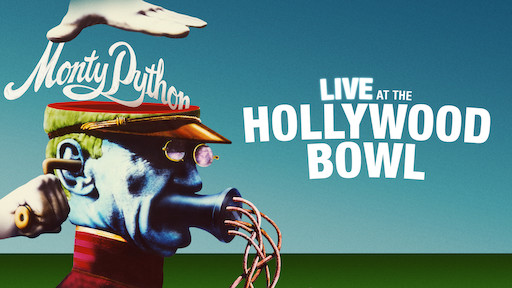 Monty Python: Live at the Hollywood Bowl