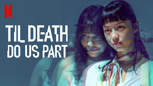 Til Death Do Us Part