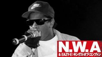 NWA & EAZY-E: キングス・オブ・コンプトン