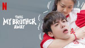 Take My Brother Away