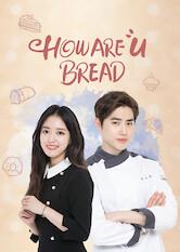 Search netflix How Are u Bread / Hawayubeuredeu / How Are You Bread