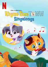 Search netflix Rhyme Time Town Singalongs