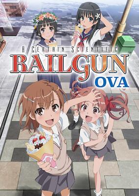 A Certain Scientific Railgun OVA